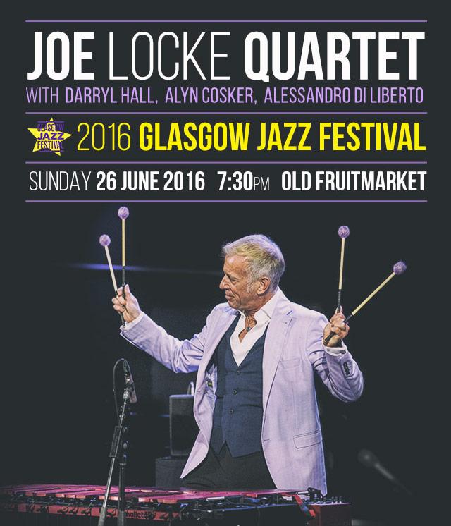 Joe Locke at Glasgow Jazz Festival 2016